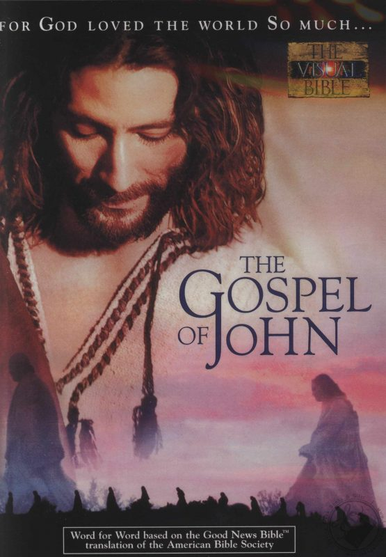 The Visual Bible—The Gospel of John