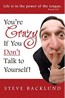You're Crazy if You Don't Talk to Yourself